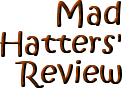 mad hatters' review